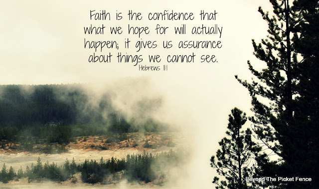 faith, God's word, Bible verse, inspirational, http://www.beyondthepicket-fence.com/2016/11/sunday-verses_13.html