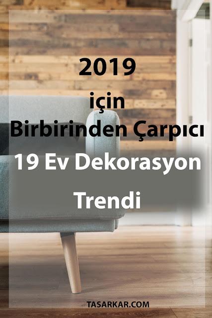 2019-dekorasyon-trendleri