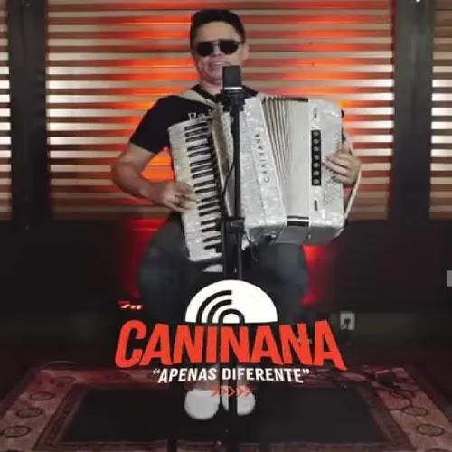Caninana - EP - Apenas Diferente - Abril - 2020