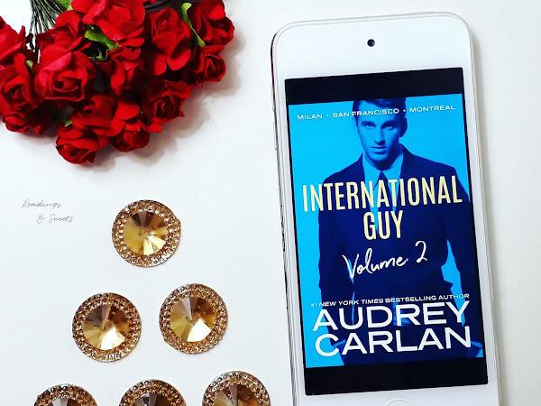 Audrey Carlan - Milan, San Francisco & Montreal (Intenational Guy Vol. 2) {Review}
