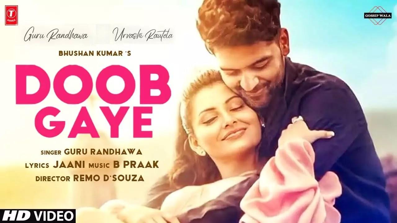 Doob Gaye Lyrics in Hindi, English - Guru Randhawa - Urvashi Rautela