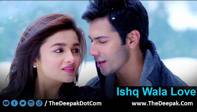 Ishq Wala Love Alia Bhatt, Varun Dhawan Student of the Year