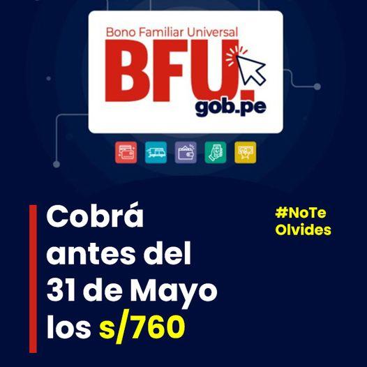 Bono Familiar De S/760: Continuará El Pago Para Los Beneficiarios Del BFU En Mayo