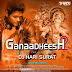 Ganaadheesh Hits Song Vol.2 The Album 2017 - Dj Hari Surat