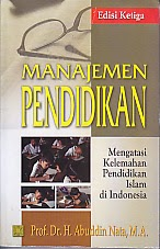 BUKU MANAJEMEN PENDIDIKAN.Prof. DR. H. Abuddin Nata, M.A