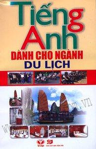 Tiếng Anh Cho Ngành Du Lịch - Nguyễn Thanh Loan