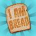 I am Bread v1.6.1 Apk + Data