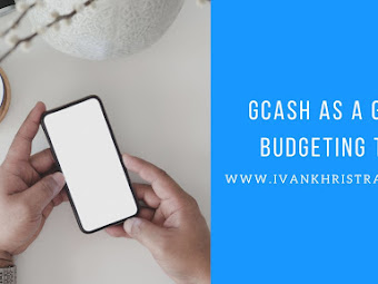 3 Top Reasons Why GCash Is The Perfect Budgeting Tool