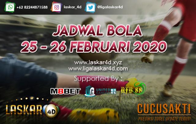 JADWAL BOLA JITU TANGGAL 25 – 26 FEBRUARI 2020