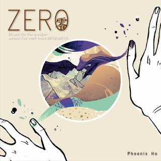 [Album] 零 Zero - Phoenix Ho