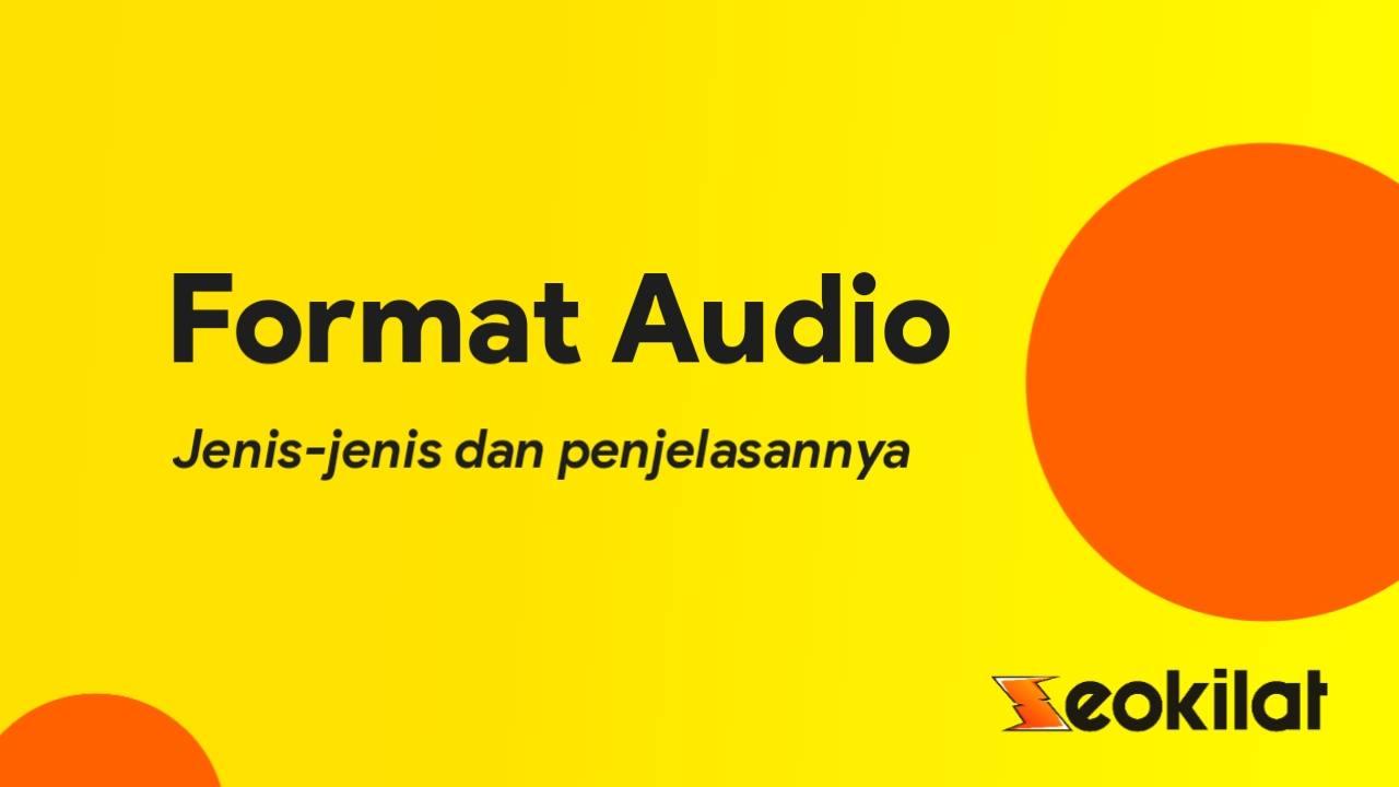 Jenis-jenis Format Audio