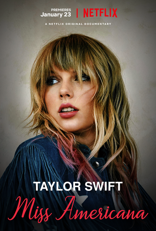 Taylor Swift:Miss Americana
