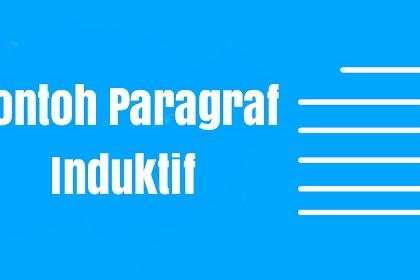 5 Contoh Paragraf Induktif Bahasa Indonesia