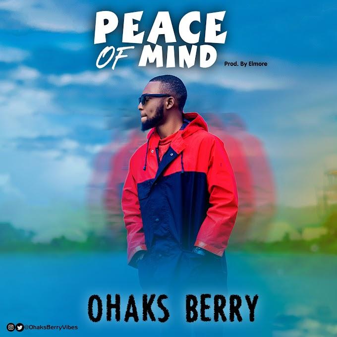 [MUSIC] Ohaks Berry - Peace Of Mind (Prod by Elmore)