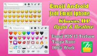 Cara Mengubah Emoji Oppo & Realme Menjadi Emoji Iphone