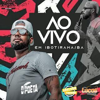 O POETA - CD AO VIVO EM IBOTIRAMA - BA 2020