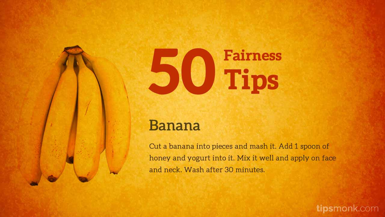 Amazing fairness tips for fair skin with banana