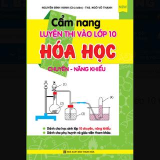 Cẩm Nang Luyện Thi Vào Lớp 10 Hóa Học Chuyên - Năng Khiếu ebook PDF-EPUB-AWZ3-PRC-MOBI