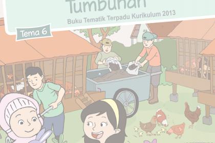 Buku Siswa Kelas 2 SD/MI Tema 6: Merawat Hewan dan Tumbuhan