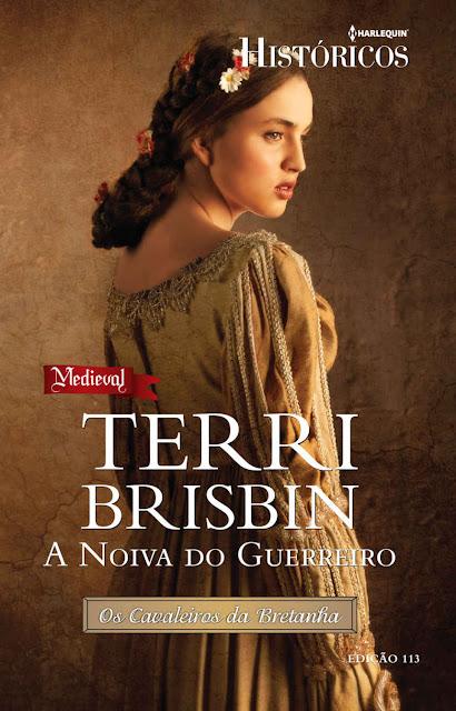A Noiva do Guerreiro Harlequin Históricos - ed.113 - Terri Brisbin