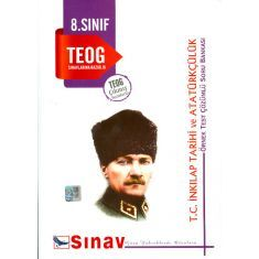 Sınav 8.Sınıf TEOG T.C. İnkılap Tarihi ve Atatürkçülük Örnek Test Çözümlü Soru Bankası