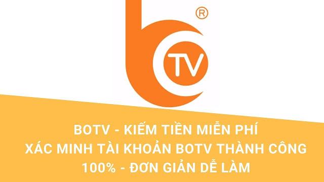 Xem video kiếm tiền từ BOTV - Tặng 230k vào tài khoản chính