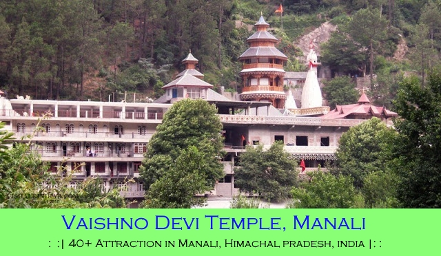 Manali Attraction - Vaishno Devi Temple
