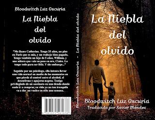 """""""La Niebla del olvido"""", de Bloodwitch Luz Oscuria, traducido por Xavier Mendéz"""