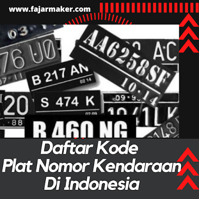 Daftar Kode Plat Nomor Kendaraan Di Indonesia