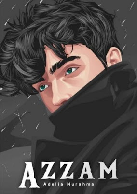 Novel Azzam Karya Adelia Nurahma Full Episode