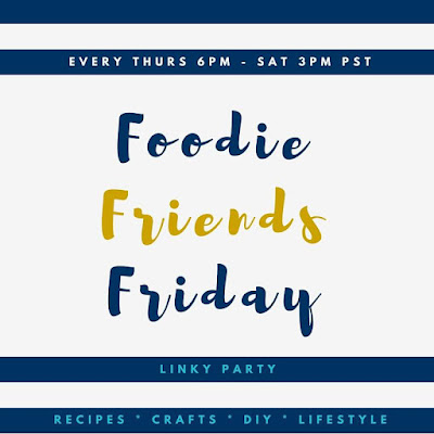 Foodie Friends Friday Linky Party #214