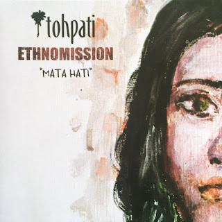 Tohpati Ethnomission - 2017 - Mata Hati