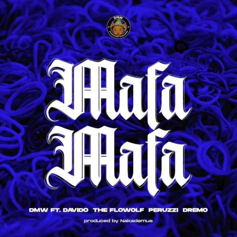 """DMW Presents – """"Mafa Mafa"""" f. Davido x The Flowolf x Peruzzi x Dremo via www.arewapublisize.com"""