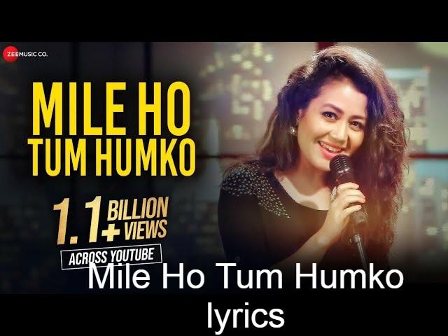 Mile Ho Tum Humko lyrics