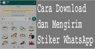 Cara Download dan Mengirim Stiker WhatsApp 1
