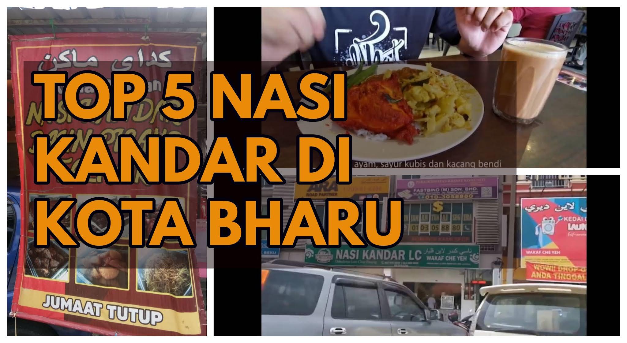 Tempat Makan Best Di Kota Bharu   Top 5 Restoran Nasi Kandar di KB!