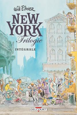"""couverture de """"New-York Trilogie"""" par Will Eisner chez Delcourt"""