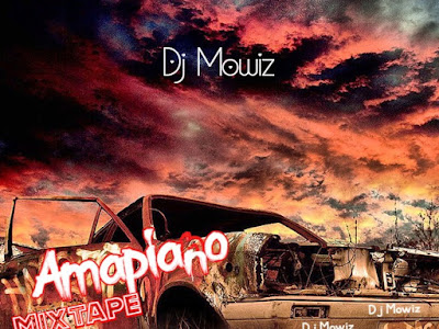 🔥[HOT MIX] Dj Mowiz - Amapiano Mixtape