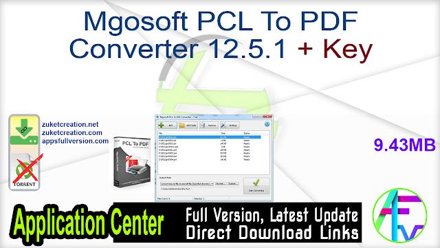 Mgosoft PCL To PDF Converter 12.5.1 + Key