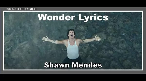 WONDER Lyrics - Shawn Mendes