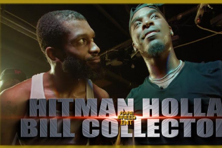 RBE Presents: Bill Collector vs Hitman Holla
