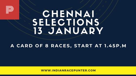 Chennai Race Selections 13 January