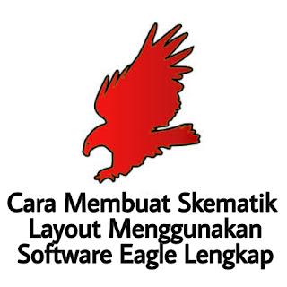 https://www.solderperak.xyz/2018/10/cara-membuat-skematik-layout-menggunakan-software-eagle.html