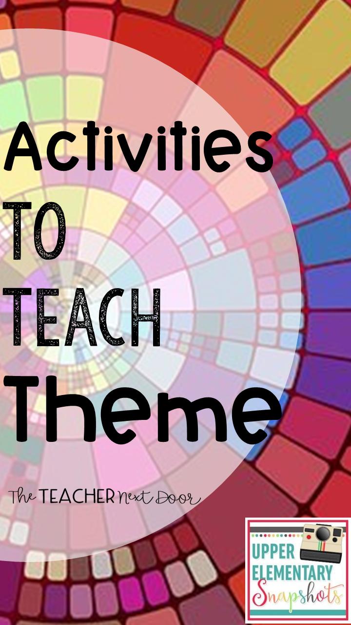 Activities to Teach Theme   Upper Elementary Snapshots [ 1280 x 720 Pixel ]