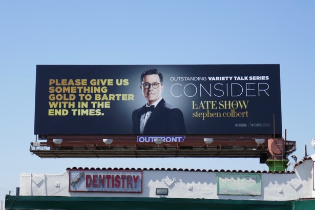 end times Late Show Stephen Colbert Emmy FYC billboard