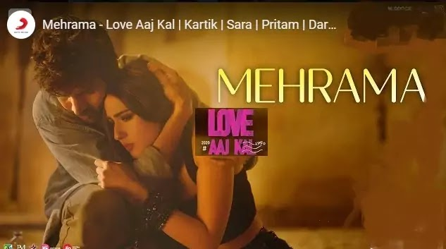 ओ मेहरमा O MEHRAMA KYA MILA LYRICS IN HINDI- LOVE AAJ KAL- PRITAM