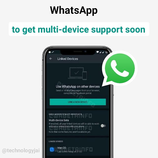 WhatsApp जल्द ही मल्टी-डिवाइस सपोर्ट को आधिकारिक बना सकता है