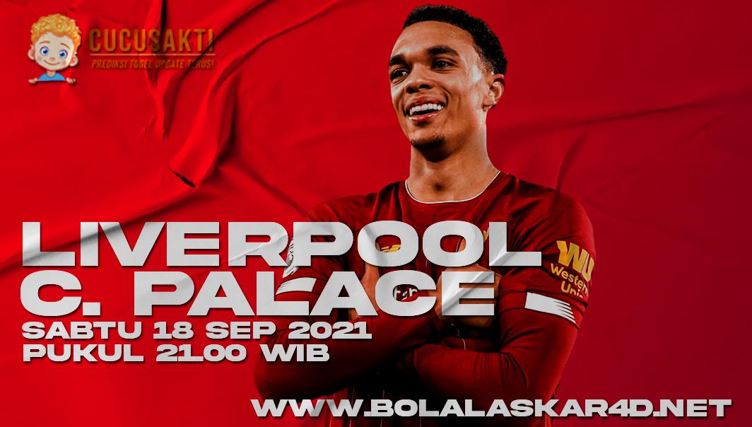 Prediksi Bola Liverpool vs Crystal Palace Sabtu 18 September 2021