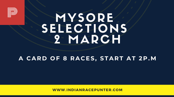 Mysore Race Selections 2 March