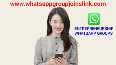 Entrepreneurship WhatsApp Group Joins Link,business whatsapp group, whatsapp business group members, UAE business whatsapp group link, whatsapp group for business news. start up business whatsapp group, business whatsapp group link india, online business whatsapp group,